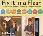 Fix It in a Flash: 25 Essential Home Repairs and Improvements