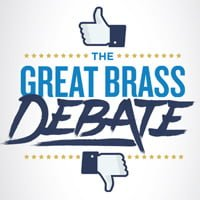 The Great Brass Debate
